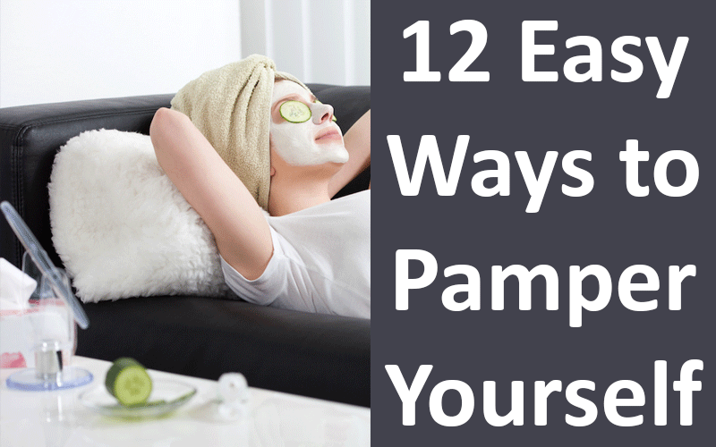 Pamper Yourself