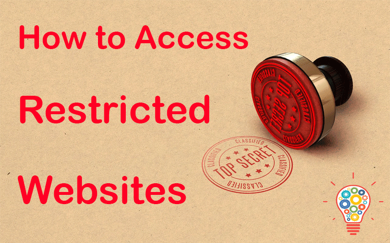How to Access Restricted Websites