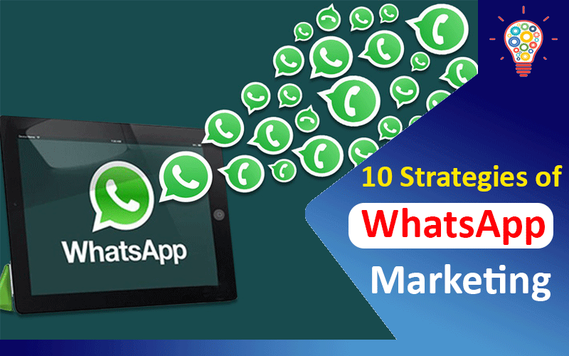 10 Strategies of WhatsApp Marketing