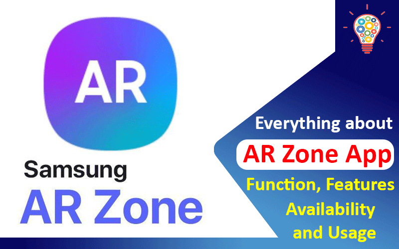 Everything about the AR Zone App – Functions, Features, Availability & Usage