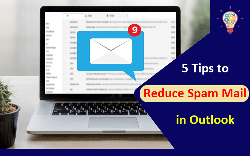 5 Tips to Reduce Spam Mail in Outlook