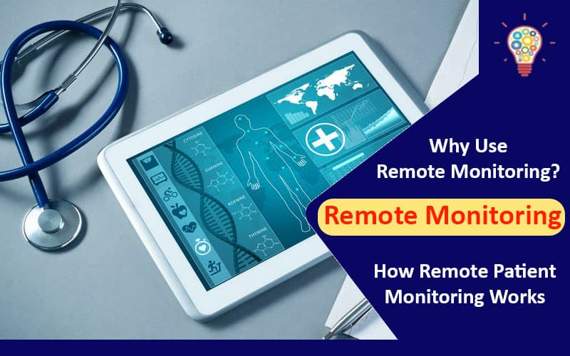 Why Use Remote Monitoring?