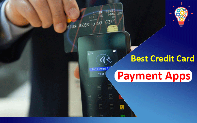 6 Best Credit Card Payment Apps 2021