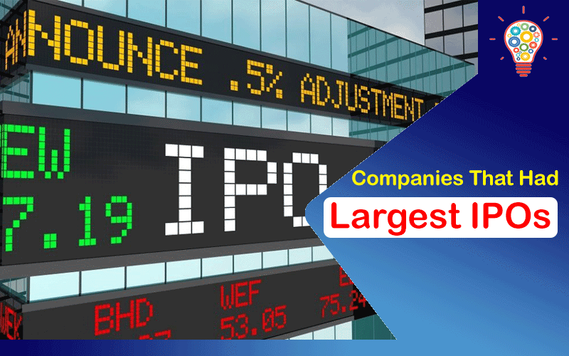 Largest IPOs