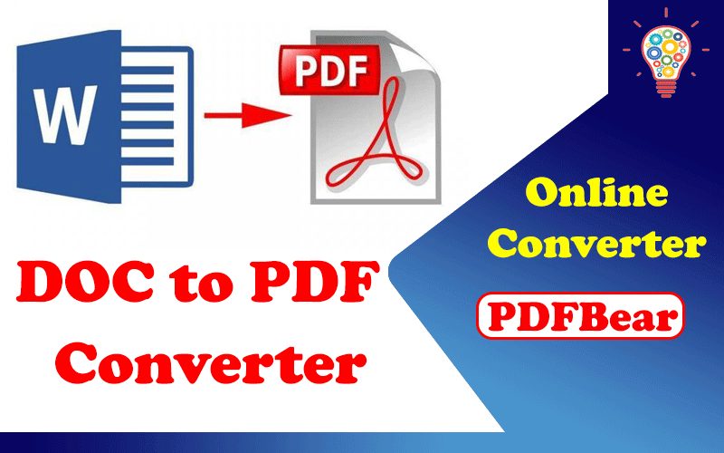 5 Reasons to Use the DOC to PDF Online Converter with PDFBear