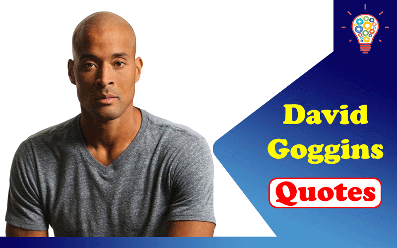 50 Inspirational David Goggins Quotes About Success and Lifestyle