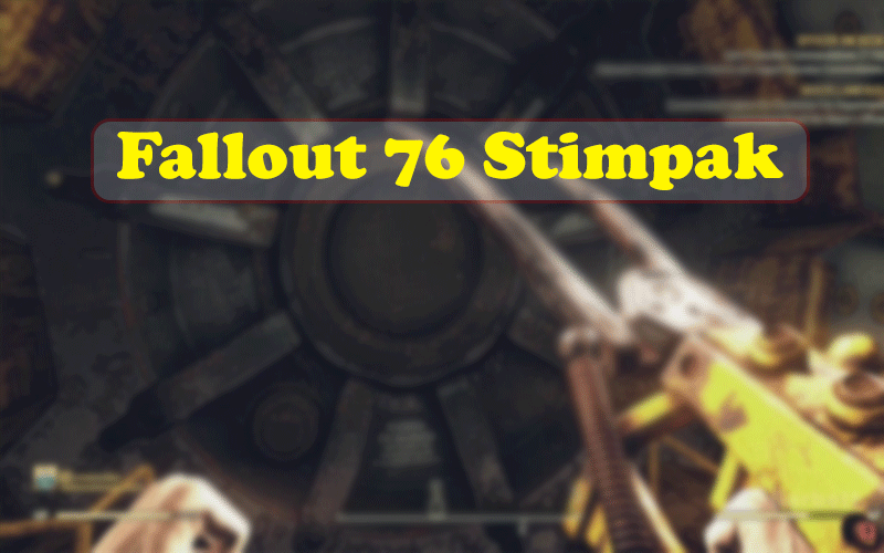 The Way to Discover and Craft Fallout 76 Stimpak Recipe