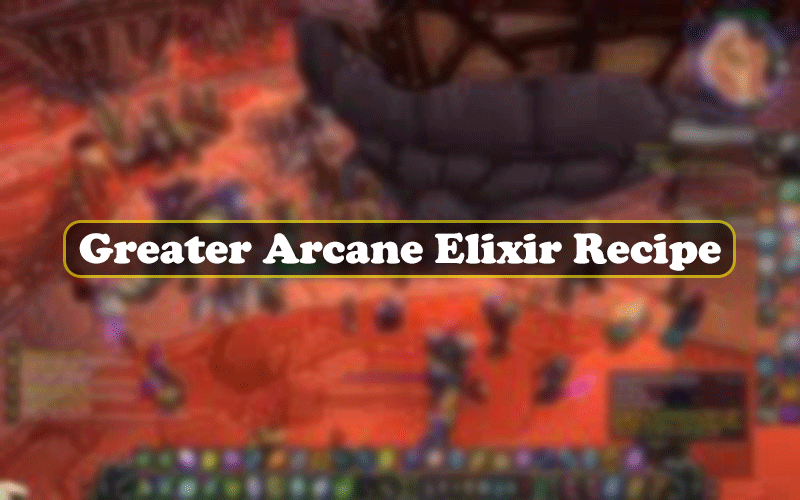 Greater Arcane Elixir Recipe