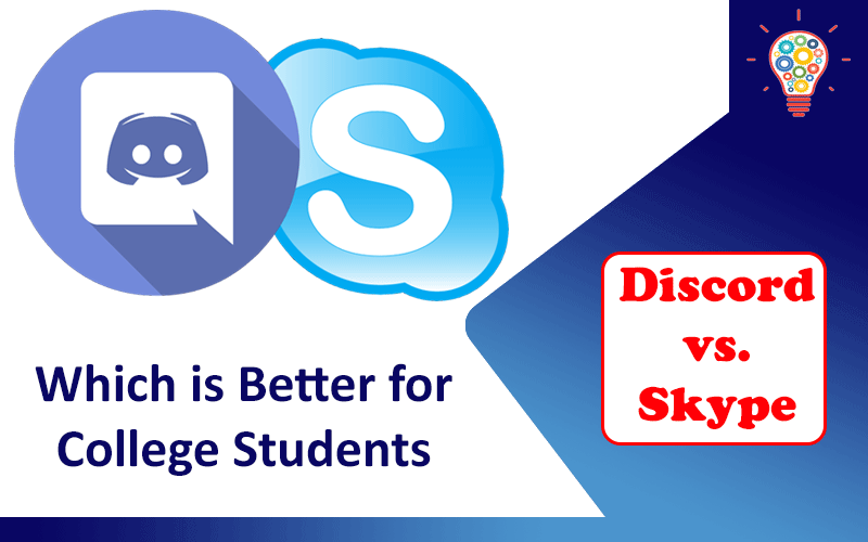 Discord vs Skype: Which is Better for College Students?