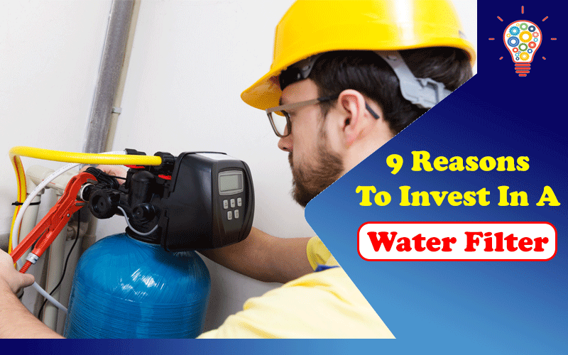 Invest In A Water Filter