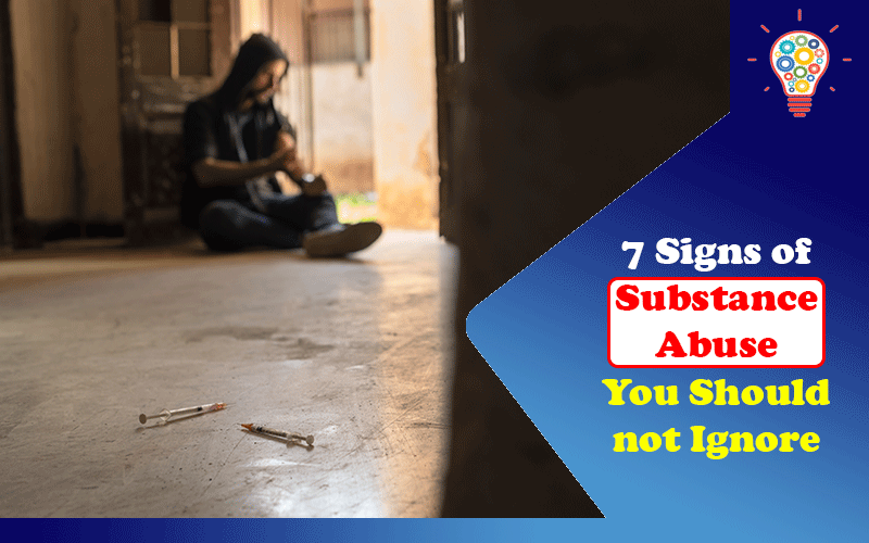 Signs of Substance Abuse