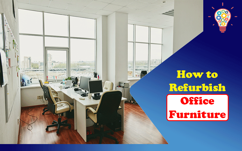 Refurbish Office Furniture