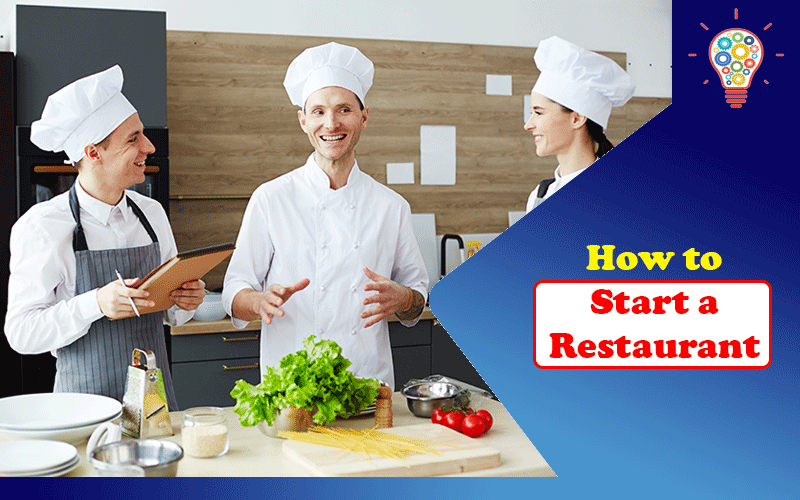 How to Start a Restaurant: A Helpful Guide