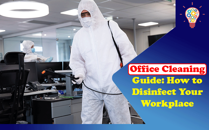 Office Cleaning Guide