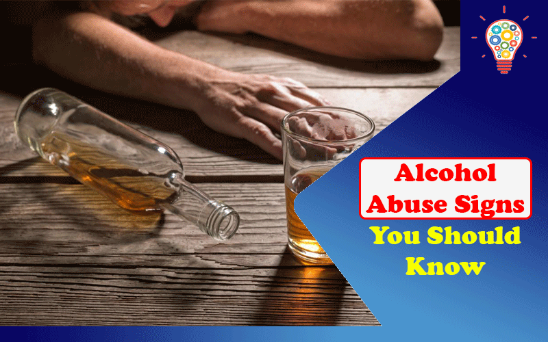 Alcohol Abuse Signs