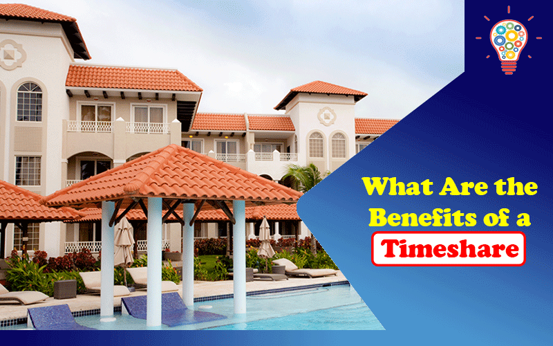 Benefits of a Timeshare