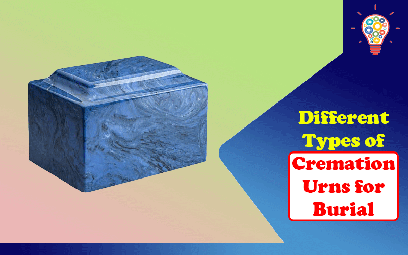 Cremation Urns for Burial