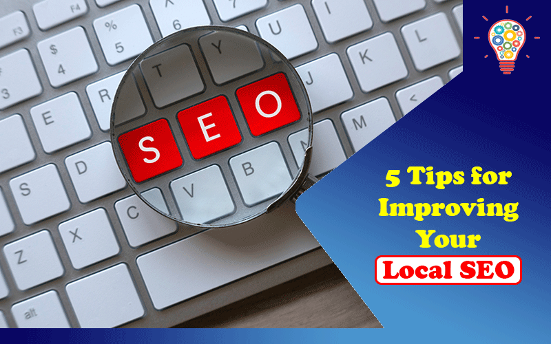 Improving Your Local SEO