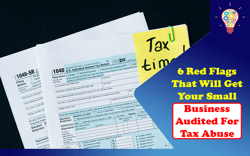 Business Audited For Tax Abuse