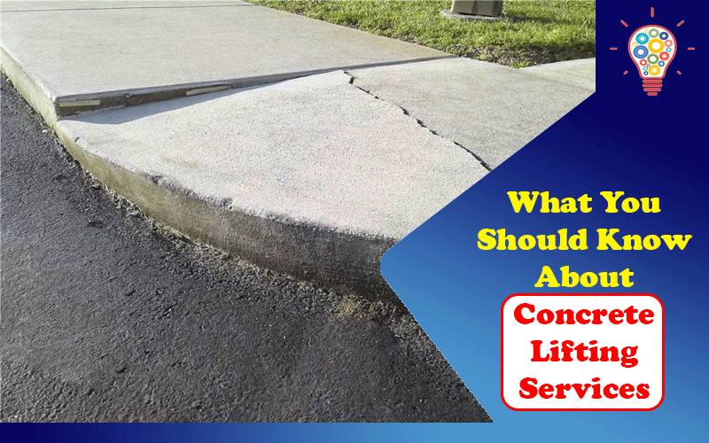 What You Should Know About Concrete Lifting Services?