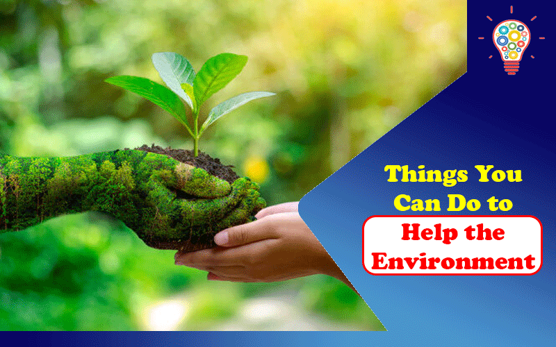 Help the Environment